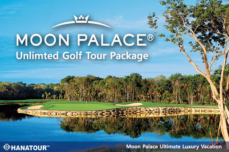 [특선] Moon Palace Unlimited Golf Trip